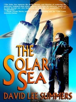 The Solar Sea (Book 4 Old Star New Earth series)