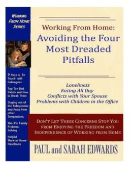 Working From Home: Avoiding The Four Most Dreaded Pitfalls