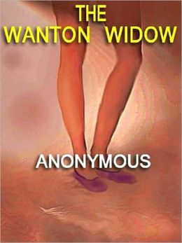 The Wanton Widow: The 1960's Classic