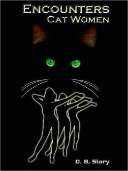 Encounters: Cat Women