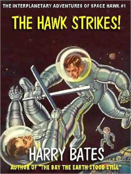 The Hawk Strikes or, Meet Hawk Carse [The Interplanetary Adventures of Space Hawk #1]