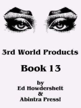 3rd World Products, Book 13