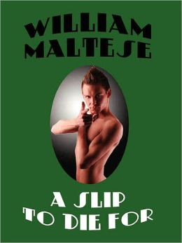 A Slip to Die For [STUD DRAQUAL Series, Book 1]