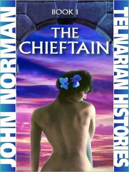 The Chieftain (Telnarian Histories Series #1)
