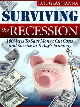 Surviving the Recession