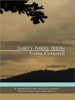 Thirty-Three Teeth (Dr. Siri Paiboun Series #2)