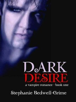Dark Desire [a vampire romance--book one]