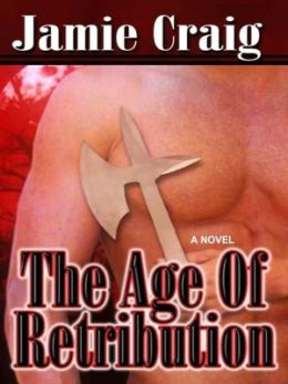 The Age Of Retribution [The Master Chronicles, Book VIII]