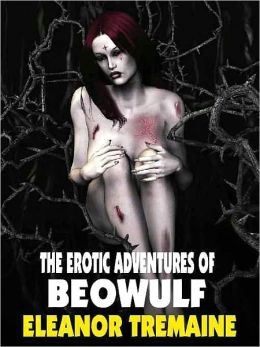 The Erotic Adventures of Beowulf