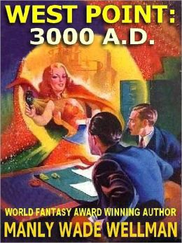 West Point, 3000 A.D.--The Golden Age SF Pulp Classic
