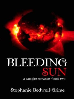 Bleeding Sun [a vampire romance--book two]