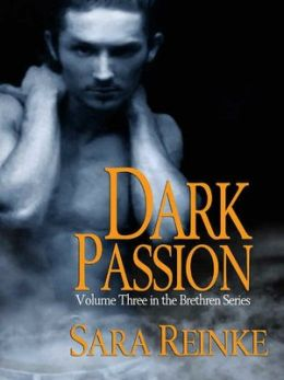 Dark Passion (Brethren Series #3)