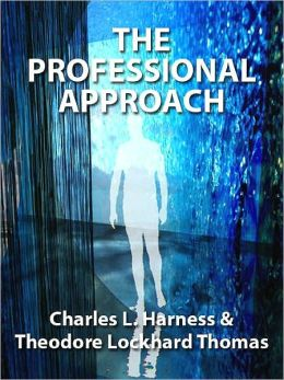 The Professional Approach