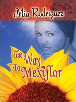 The Way To Mexiflor