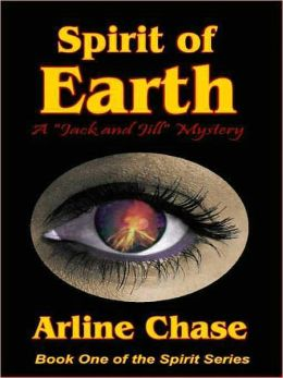 Spirit of Earth: Book One of the Spirit Series [Jack and Jill Mystery Novel]