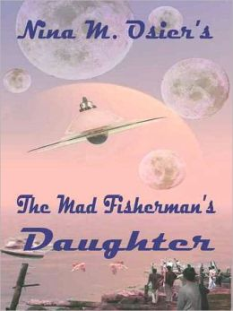 The Mad Fisherman's Daughter