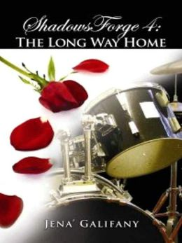 The Long Way Home [ShadowsForge Series Book 4]