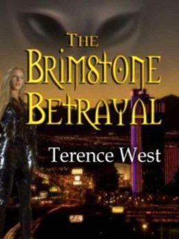 The Brimstone Betrayal [The Brimstone Conspiracy Book 1]