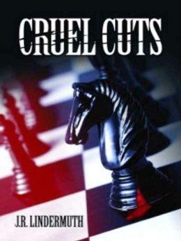 Cruel Cuts [Daniel 'Sticks' Hetrick Murder Mystery]