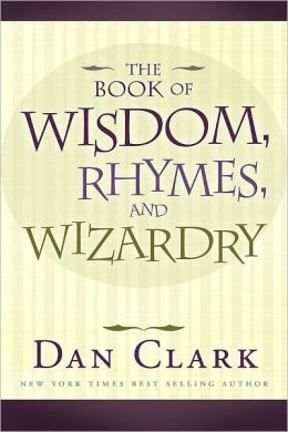 The Book of Wisdom, Rhymes and Wizardry