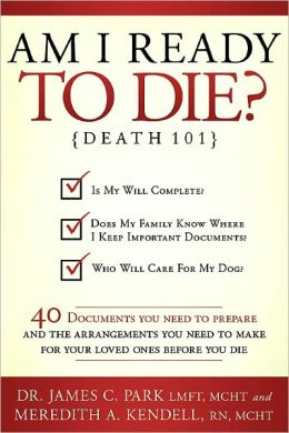Am I Ready to Die? Death 101