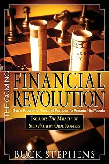The Coming Financial Revolution: God's Prophetic Plan and Purpose to Prosper His People
