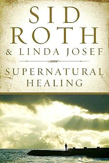 Supernatural Healing: Stories of the Miraculous