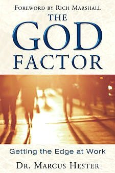 The God Factor: Getting the Edge at Work