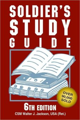 Soldier's Study Guide, 6th Edition