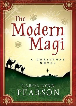 The Modern Magi: A Christmas Novel
