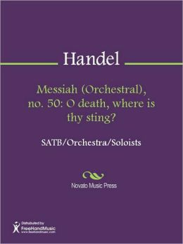 Messiah (Orchestral), no. 50: O death, where is thy sting?