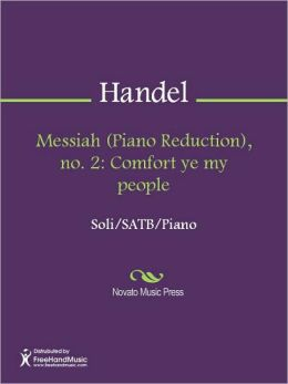 Messiah (Piano Reduction), no. 2: Comfort ye my people