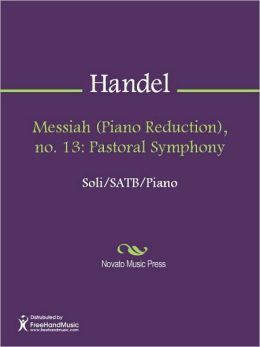 Messiah (Piano Reduction), no. 13: Pastoral Symphony