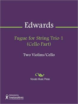 Fugue for String Trio 1 (Cello Part)