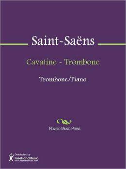 Cavatine - Trombone