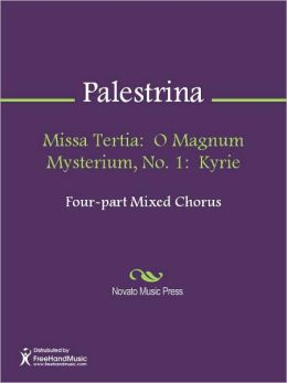 Missa Tertia: O Magnum Mysterium, No. 1: Kyrie