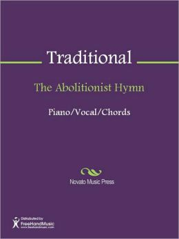 The Abolitionist Hymn