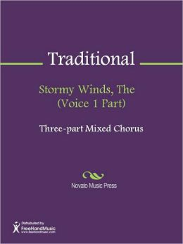 Stormy Winds, The (Voice 1 Part)