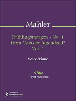 Fruhlingsmorgen - No. 1 from