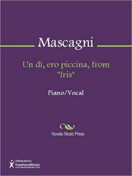 Un di, ero piccina, from