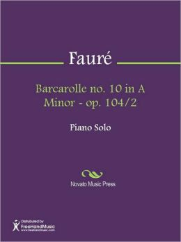 Barcarolle no. 10 in A Minor - op. 104/2