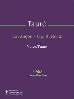 La rancon - Op. 8, No. 2