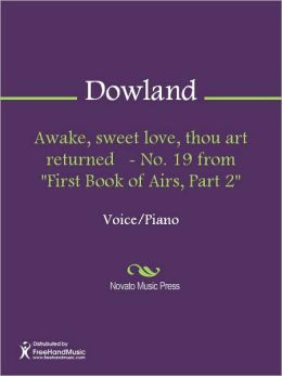 Awake, sweet love, thou art returned - No. 19 from