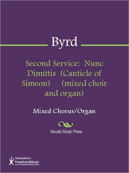 Second Service: Nunc Dimittis (Canticle of Simeon) (mixed choir and organ)