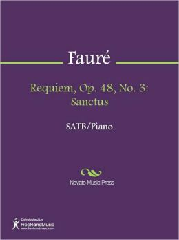 Requiem, Op. 48, No. 3: Sanctus