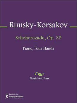 Scheherezade, Op. 35