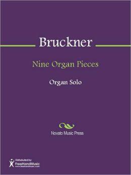 Nine Organ Pieces