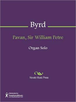 Pavan, Sir William Petre