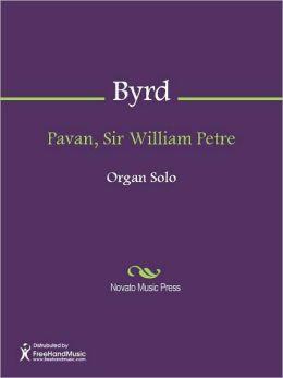 Pavan, Sir William Petre