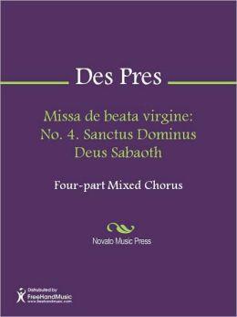 Missa de beata virgine: No. 4. Sanctus Dominus Deus Sabaoth